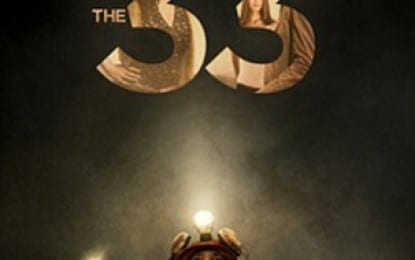"Movie Review: Numbering the days – A review of ""The 33"""