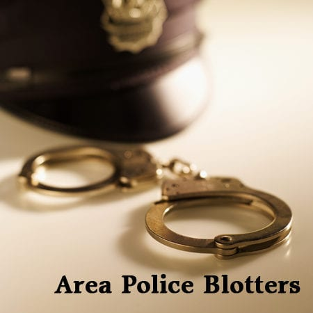 Area Police Blotters – Week of May 25 to June 1