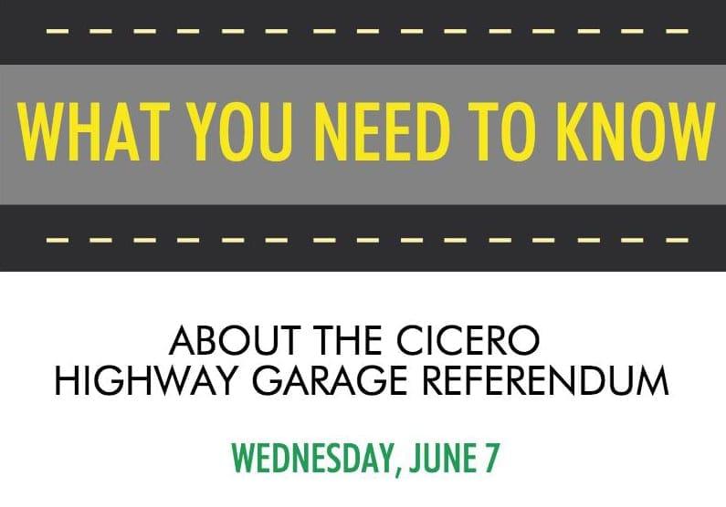 Cicero highway garage referendum is June 7