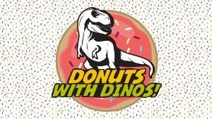 Donuts with Dinos @ Rosamond Gifford Zoo | Syracuse | New York | United States