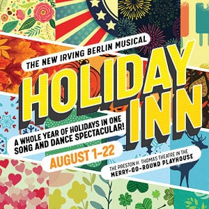 Holiday Inn @ Merry-Go-Round Playhouse | Auburn | New York | United States